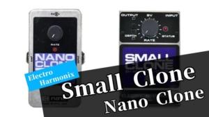 エレハモ/Small Cloneをレビュー!Nano Cloneとの違いや音作りのコツなど